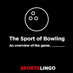 Bowling Basics - An Overview Of Bowling On SportsLingo