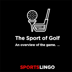 Golf Basics - An Overview Of Baseball On SportsLingo
